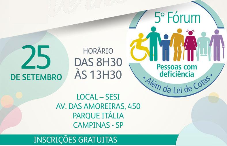 5º FÓRUM DE PESSOAS COM DEFICIÊNCIA – ALÉM DA LEI DE COTAS @ Sesi Campinas